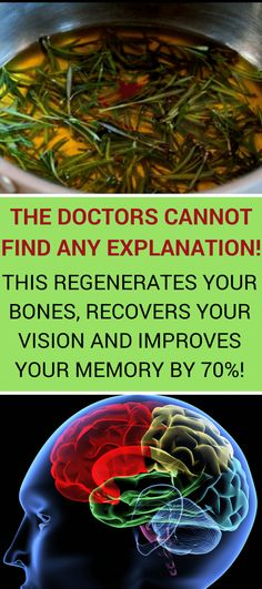 Natural remedies for improving the brain health, vision and bones
