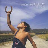Manuel Ruíz 'Queco' - Tengo