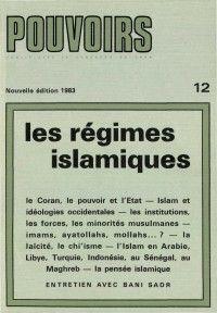 Pouvoirs #12 : Les régimes islamiques