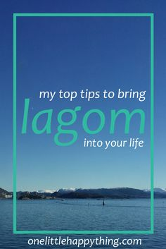 Learn about lagom, a self improvement principle to lead you towards a simpler more modest life.