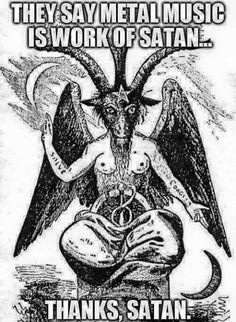 Metal work of Satan. Death Metal, Baphomet, Hard Rock, Laveyan Satanism, Fond Design, Metal Meme, Tarot, Satanic Art, Heavy Metal Music