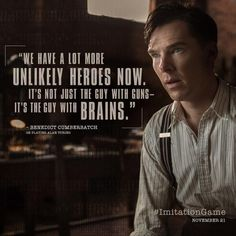Heroes come in various forms. Benedict Cumberbatch is Alan Turing in The Imitation Game. Alan Turing Movie, Benedict Cumberbatch, The Imitation Game 2014, The Imitation Game Quotes, The Awkward Yeti, Benedict And Martin, Cinema, Movie Lines, Johnlock