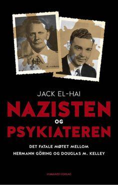 Nazisten og psykiateren          Jack El-Hai  #humanist