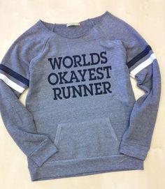 Worlds Okayest Runner Sweatshirt// By by AbundantHeartApparel