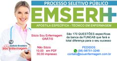Apostila Específica para Concurso da EMSERH - Técnico em Enfermagem  https://souenfermagem.com.br/artigo/apostila-especifica-para-concurso-da-emserh-tecnico-em-enfermagem