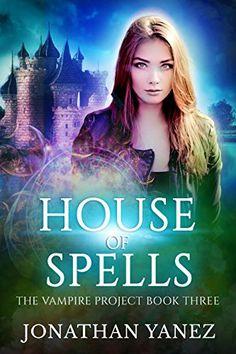 House of Spells: (A Paranormal Urban Fantasy) (The Vampir... https://www.amazon.com/dp/B072C3BG6D/ref=cm_sw_r_pi_dp_x_0ykkzbV9PTM1M