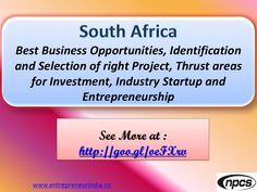 South Africa - Best Business Opportunities, Industry Startup and Entrepreneurship - http://quick.pw/1ezh #travel #tour #resort #holiday #travelfoodfair #vacation