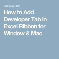 How to Add Developer Tab In Excel Ribbon for Window & Mac