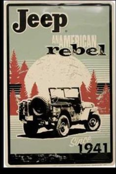 Jeep: An American Rebel Since 1941