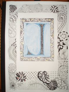 JaneMonkStudio+Illuminated+Letter+%26+Zentangle.JPG (1200×1600)