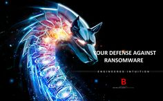 Your antivirus' wing man  All you need to know about ransomware
