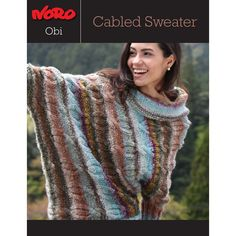 Cabled Sweater in Noro Obi. Discover more Patterns by Noro at LoveKnitting. We stock patterns, yarn, needles and books from all of your favorite brands.