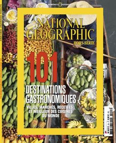National Geographic France - Hors Série - Voyages - N° 3 - Avril 2013