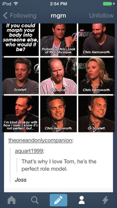 Everyone is being funny or maybe semi-serious. And then there's Tom being all humble and a good role model. Too adorable.<<< Yes, but JOSS.