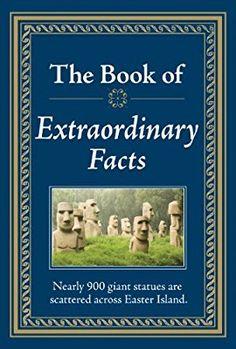 The Book of Extraordinary Facts: Editors of Publications International Ltd.: 9781450853958: Amazon.com: Books