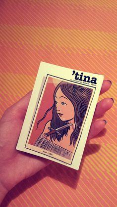 'Tina, la rivistina di Matteo B. Bianchi. Copia cartacea a tiratura numerata e limitata. Piccola, piccola e bella, bella!