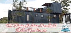 DIY Shipping Container Home Built For Less Than $10,000 Blog Cover