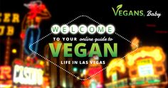 Your guide to Las Vegas vegan restaurants and restaurants with vegan options in Las Vegas. Including vegan and vegan-friendly kitchens.