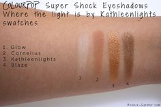 ColourPop Where The Light Is by Kathleen Lights, my review - ColourPop Where The Light Is by Kathleen Lights: Glow, Cornelious, Blaze, KathleenLights swatches