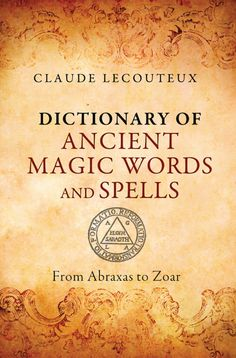 Dictionary of Ancient Magic Words and Spells (eBook)