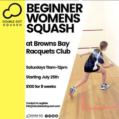 NEW Beginner Women's Squash Programme at the Browns Bay Racquets Club starting July 25th on Saturdays 11am-12pm. Great for women who haven't played squash before and want to give it a go and have fun! Contact info@doubledotsquash.com - #squash #doubledotsquash #brownsbayracquetsclub #brownsbay #adultssquash #seniorsquash Play Squash, Train Group, Double Dot, Body Movement, Ways Of Learning, Core Values, Total Body, How To Introduce Yourself, Coaching