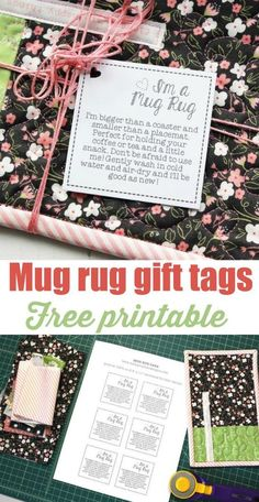 Printable gift tags for quilted mug rugs. How to use them and care for them. - Before After DIY Small Quilts, Mini Quilts, Easy Quilts, Small Rugs, Quilting Projects, Sewing Projects, Quilting Ideas, Sewing Crafts, Sewing Diy