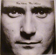 Phil Collins ~ Face Value, 1981