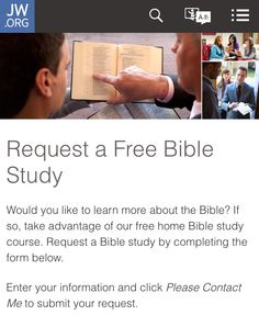 To request a free bible study, visit jw.org-about us-bible study program Or click the image.