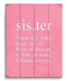 Take a look at the Pink Definition of a Sister Wall Art on #zulily today!