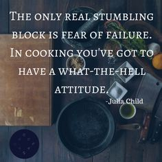 """The only real stumbling block is fear of failure. In cooking you've got to have a what-the-hell attitude."" -Julia Child #cooking #fish #oceanbox Photo by: Todd Quakenbush"