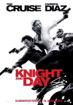 Knight and Day, (formerly titled Wichita and Trouble Man) is a 2010 action comedy film starring Tom Cruise and Cameron Diaz. The film, directed by James Mangold, is Cruise and Diaz's second on-screen collaboration following the 2001 film Vanilla Sky.