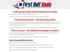 ① First Half Goals - Football Betting System - http://forexwikitrading.com/forex-robot/%e2%91%a0-first-half-goals-football-betting-system/