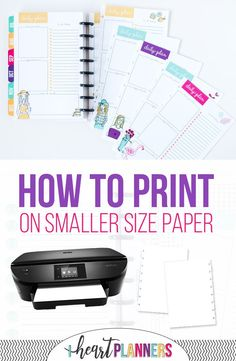 How to print on smaller size paper – The Heart Planners – Tips For The Best Organizations Planner Tips, Planner Layout, Planner Pages, Life Planner, Happy Planner, Printable Planner, Planner Stickers, 2015 Planner, Planner Journal