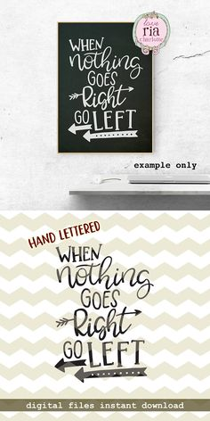 When nothing goes right go left, fun funny quirky quote digital cut files, SVG, DXF, studio3 for cricut, silhouette cameo, diy vinyl decals by LoveRiaCharlotte on Etsy