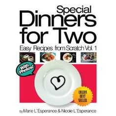 Special Dinners for Two (Easy Recipes from Scratch) (Kindle Edition)  http://look.bestcellphoness.com/redirector.php?p=B0072XOCA2  B0072XOCA2