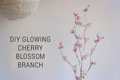 Glowing Cherry Blossom Branch – How To-sday