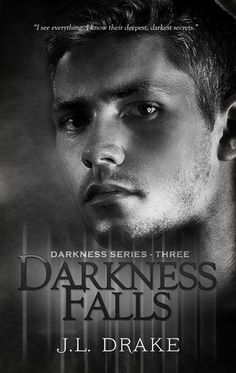 Three Chicks and Their Books: Review: Darkness Falls by JL Drake