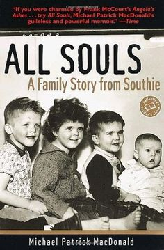 A breakaway bestseller since its first printing, All Souls takes us deep into Michael Patrick MacDonald's Southie, the proudly insular neighborhood with the highest concentration of white poverty in America. See more at: http://offtheshelf.com/2014/03/irish-memoirs/#sthash.IfC7TCS1.dpuf