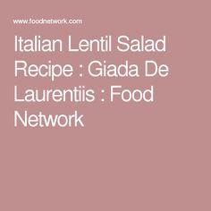 Italian Lentil Salad Recipe : Giada De Laurentiis : Food Network