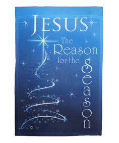 Take a look at this 'The Reason for the Season' Flag on zulily today!
