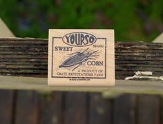 Yourso Sweet Brand Corn Product Of Crate Expectations Wood Mounted Rubber Stamp    eBay