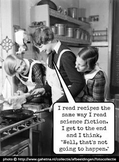 "Photo © National Archives of The Netherlands. Caption added by anon.  ""I read recipes the same way I read science fiction. I get to the end and I think, ""Well, that's not going to happen."" [Do not remove. Caption required by copyright law.] COPYRIGHT LAW: http://pinterest.com/pin/86975836525792650/  PINTEREST on COPYRIGHT:  http://pinterest.com/pin/86975836526856889/ The Golden Rule: http://www.pinterest.com/pin/86975836527744374/"