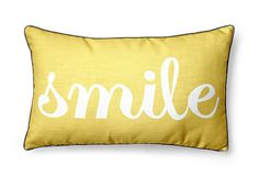 Smile Pillow, Mimosa on OneKingsLane.com A charming home accent with a cheerful message, this playful pillow has a cotton cover and a down feather insert.