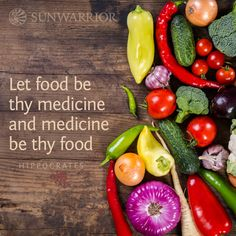 """""""Let #food be thy #medicine and medicine be thy food."""" - Hippocrates"""