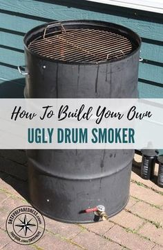 How to Build Your Own Ugly Drum Smoker - The ultimate DIY project for the backyard chef: Building your own ugly drum smoker. There are some great smokers on the market, but price tag can be hefty. So, instead of shelling out $800-900 on a smoker, you can make one for well under $200. #smoker #diy #homestead