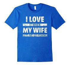 I Love My Wife Funny Fishing Saying T-Shirt Fisherman Fish T