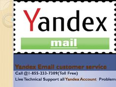 Yandex Mail support, help regarding all types of technical issues that occur in Yandex Mail settings, setup, password reset, recovery, email sending & receiving error and many more just call Yandex Mail customer service phone number now and get solution