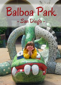 Top stops in San Diego's Balboa Park for families   tipsforfamilytrips.com