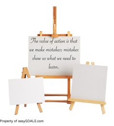 The value of action is that we make mistakes; mistakes show us what we need to learn. #easygoals #learn #improvement #mistakes #action #goalsetting #goals| http://easygoals.com/
