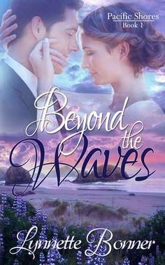 Beyond the Waves (Pacific Shores Book 1), Lynnette Bonner - Amazon.com